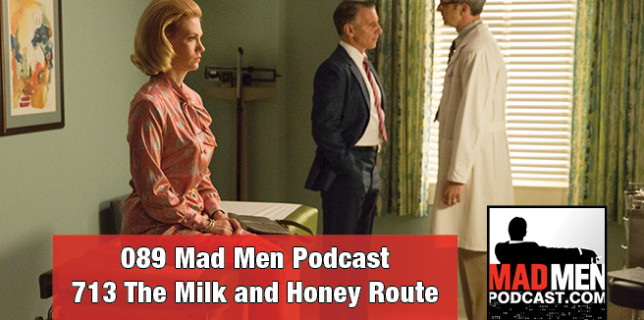 089 Mad Men Podcast – The Milk and Honey Route