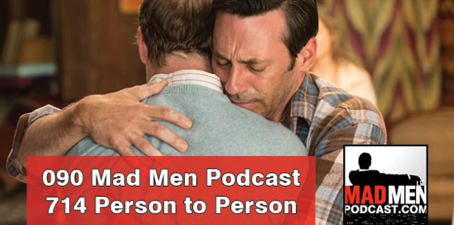 090 Mad Men Podcast – Person to Person